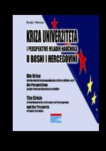 Kriza univerziteta i perspektive mladih naučnika u Bosni i Hercegovini