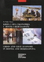 Kriza i siva ekonomija u Bosni i Hercegovini
